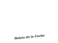 Relais de la Cache
